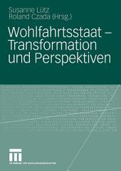 Wohlfahrtsstaat — Transformation und Perspektiven