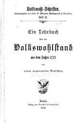 Ein lehrbuch über den volkswohlstand aus dem jahre 1723, von einem ungenannten Deutschen: Traité de la Richesse des Princes et de leurs États, etc