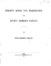 Perseus König von Makedonien und Lucius Aemilius Paulus
