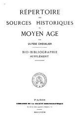 Répertoire des sources historiques du moyen âge: Supplement