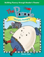 The Parade: Humpty Dumpty