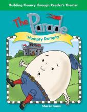 The Parade: Humpty Dumpty