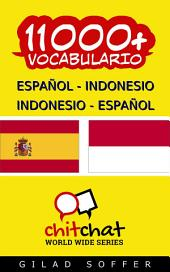 11000+ Español - Indonesio Indonesio - Español Vocabulario