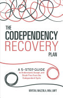 The Codependent Relationship Recovery Plan