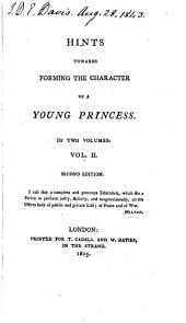 Hints towards forming the character of a young princess [by H. More].