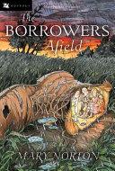 The Borrowers Afield PDF