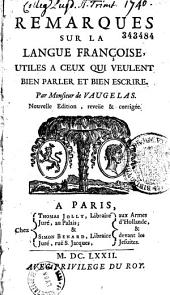 Remarques sur la langue françoise,... par M. de Vaugelas