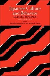 Japanese Culture and Behavior: Selected Readings