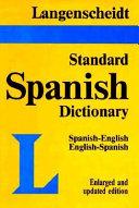 Langenscheidt s New Standard Spanish Dictionary
