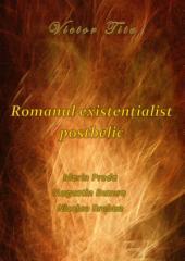 Romanul existenţialist postbelic: Marin Preda, Augustin Buzura, Nicolae Breban