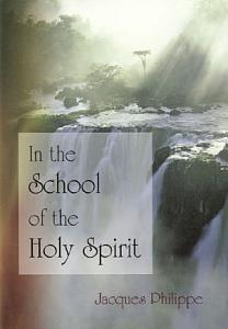 In the School of the Holy Spirit Book