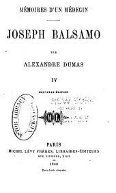 Mémoires d'un médecin: Joseph Balsamo, Volume4