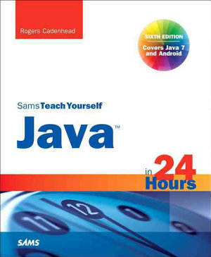Sams Teach Yourself Java in 24 Hours PDF