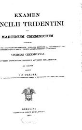 Examen Concilii Tridentini: Volume 1