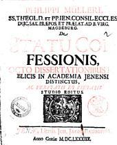 Philippi Mulleri ... De statu confessionis, octo dissertationibus publicis in Academia Jenensi distinctus, ac veritatis et pietatis studio editus