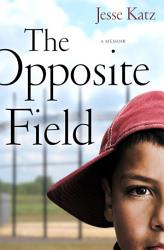 The Opposite Field Book PDF