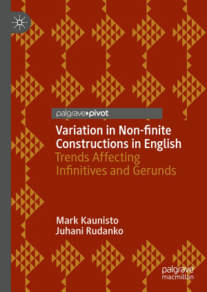 Variation in Non finite Constructions in English
