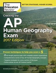 Cracking The Ap Human Geography Exam 2017 Edition Book PDF