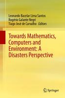 Towards Mathematics  Computers and Environment  A Disasters Perspective PDF