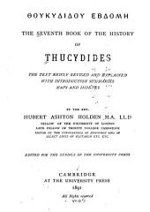 The seventh book of the history of Thucydides: the text newly revised and explained with introduction, summaries, maps and indexes