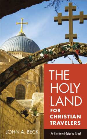 The Holy Land for Christian Travelers