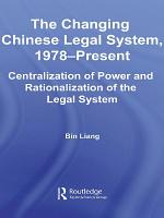 The Changing Chinese Legal System  1978     Present PDF