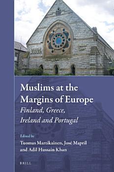 Muslims at the Margins of Europe PDF