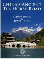 China's Ancient Tea Horse Road