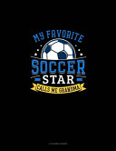 My Favorite Soccer Star Calls Me Grandma