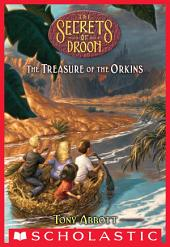 Treasure of the Orkins (The Secrets of Droon #32)