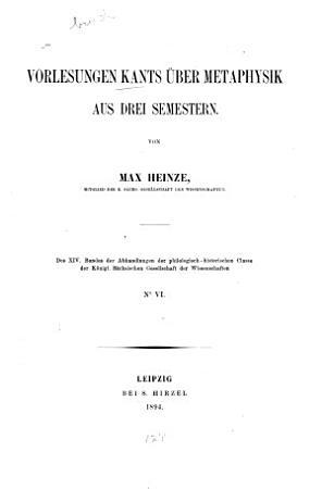 Vorlesungen Kants   ber Metaphysik aus drei Semestern PDF