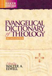Evangelical Dictionary of Theology (Baker Reference Library): Edition 2