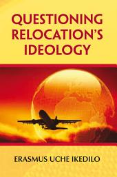 Questioning Relocation's Ideology