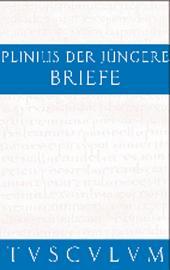 Briefe / Epistularum libri decem: Lateinisch - Deutsch, Ausgabe 8