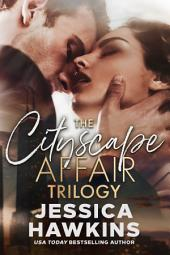 The Cityscape Series: Complete Trilogy