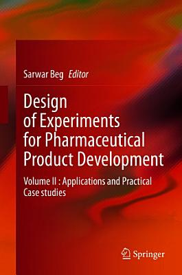 Design of Experiments for Pharmaceutical Product Development