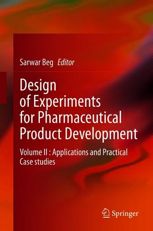 Design of Experiments for Pharmaceutical Product Development PDF