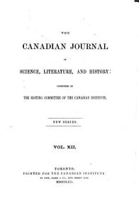 Canadian journal of science  literature and history PDF