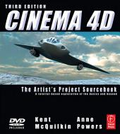 CINEMA 4D: The Artist's Project Sourcebook, Edition 3