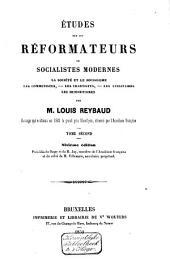 Études sur les réformateurs ou socialistes modernes: La société et le socialisme, les communistes, les chartistes, les utilitaires, les humanitaires, Volume2