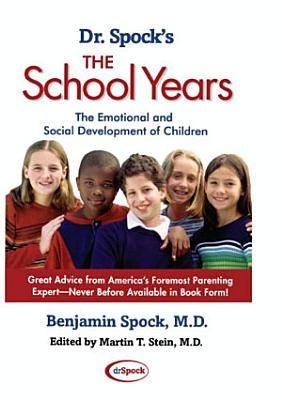 Dr  Spock s The School Years PDF