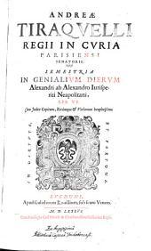 Semestria in genialium dierum Alexandri ab Alexandro lib. VI
