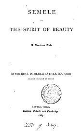 Semele; or, The spirit of beauty