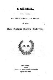 Gabriel. Drama en tres actos