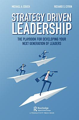 Strategy Driven Leadership