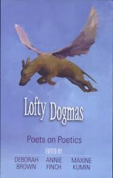 Lofty Dogmas Poets On Poetry P  Book PDF