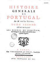Histoire générale de Portugal, par M. de La Clède