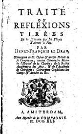 Traité ou réflexions tirées de la pratique sur les playes d'armes à feu: Volume1