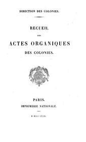 Recueil del actes organiques des colonies