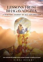 Lessons from The Bhagavad Gita: A Spiritual Journey of Self-Exploration